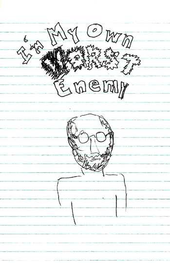Cartoon picture: Self portrait, title of comic book I'm my own worst enemy