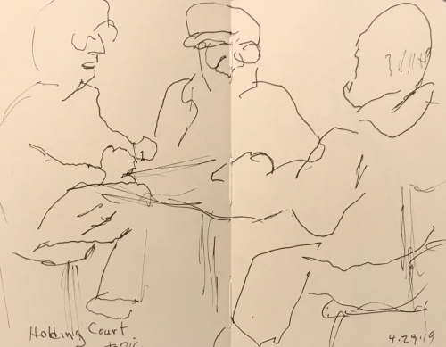 Sketch: Pen and Ink - Holding Court - IRS was the Topic