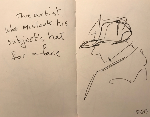 Sketch: Pen and Ink - The Artist Who Mistook His Subject's Hat For A Face