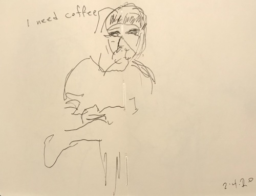 Sketch: Pen and Ink - I Need Coffee