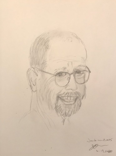 Pencil Sketch: Quarantine Portrait Series: Rough Portrait of Jack - 'Smilier' Days, 2005