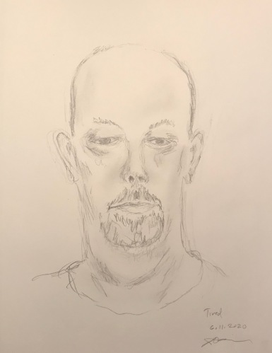 Pencil Sketch: Quarantine Portrait Series: Self Portrait - Tired