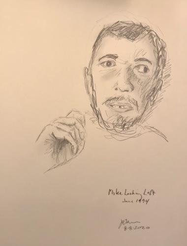 Pencil Sketch: Mike Sketch Series: Mike Looking Left, June 1994