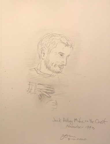Pencil Sketch: Mike Sketch Series: Jack Patting Mike on the Chest, November 1993