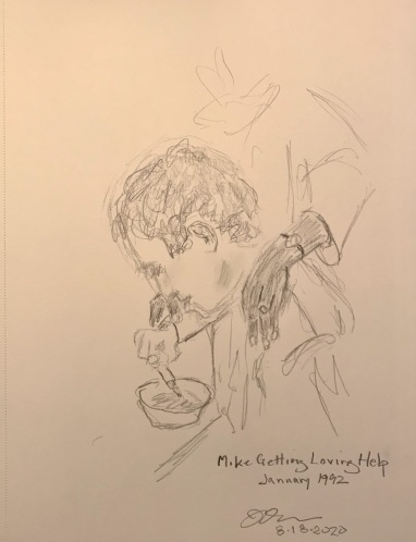 Pencil Sketch: Mike Sketch Series: Mike Getting Loving Help January 1992