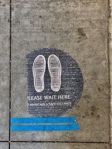 Photography: Social Distancing Series: Footworn Outdoor 'Please Wait Here' Sign