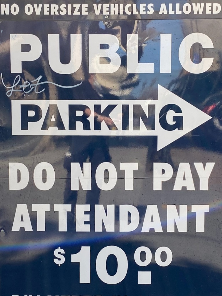 Street Photography: Do Not Pay Attendant $10.00